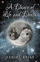 A Dance of Life and Death