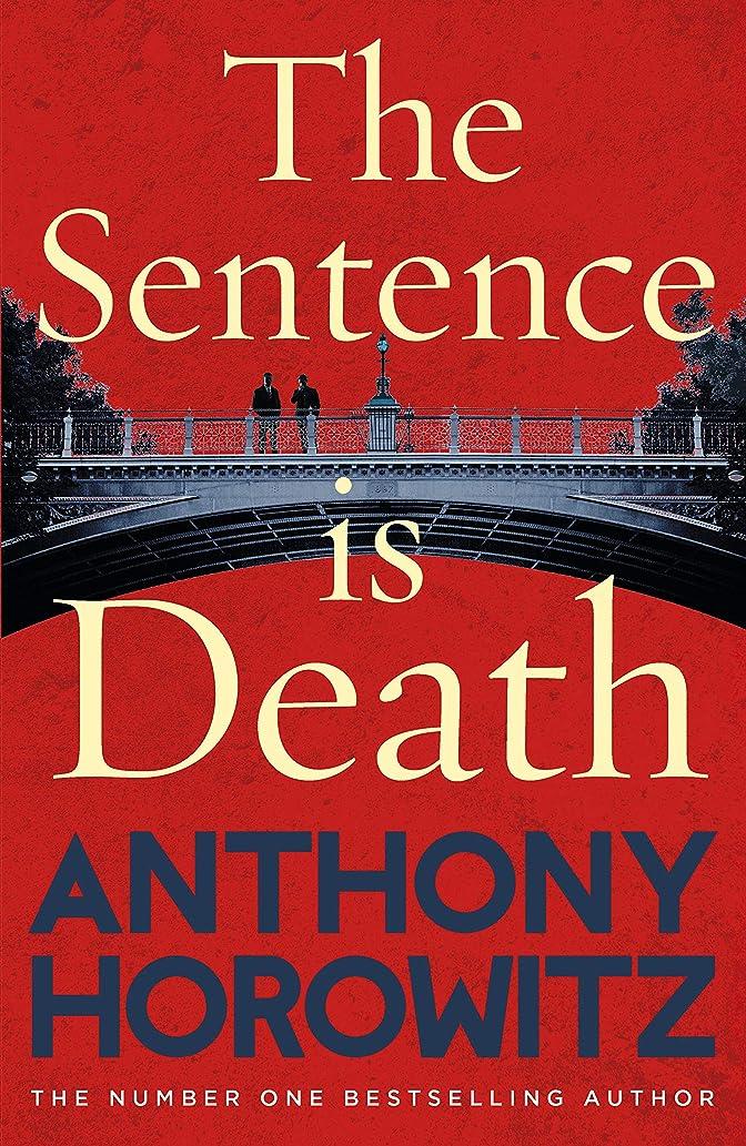不潔彼女はアーティストThe Sentence is Death (Detective Daniel Hawthorne 2) (English Edition)