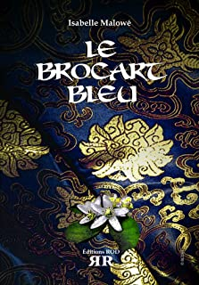 Le Brocart Bleu (French Edition)