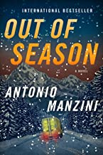 Out of Season: A Novel (Rocco Schiavone Mysteries)