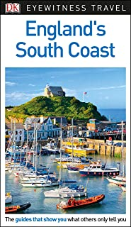 DK Eyewitness England's South Coast (Travel Guide)