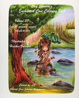 Lacy Sunshine's Enchanted Cove Coloring Book: Fantasy, Sprites, Mermaids and more Volume 37 Enchanting and Magical (Lacy Sunshine's Coloring Books)