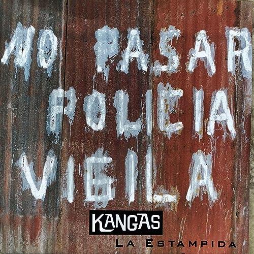 Nos Pasar Policia Vigila [Explicit] by Kangas on Amazon ...