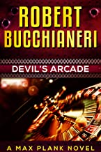 Devil's Arcade: A Mystery Crime Thriller (Max Plank Mystery Series Book 3)