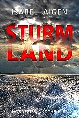 Sturmland: Mordfriesland-Thriller (Griaß di, Mordfriesland – Sebastian Kerner ermittelt 4) Kindle Ausgabe