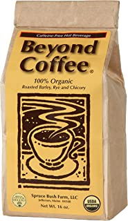 Beyond Coffee - Best Natural Caffeine Free Certified Organic Coffee Alternative - Coffee Substitute Beverage Made of a Healthy Blend of Roasted Chicory, Barley, and Rye