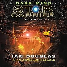 Dark Mind: Star Carrier, Book Seven