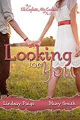 Looking for You (Oh Captain My Captain Book 1) Kindle Edition