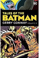 Tales of the Batman: Gerry Conway Vol. 3 (Detective Comics (1937-2011)) Kindle Edition