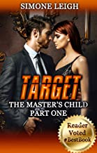 Target: A BDSM Menage Erotic Thriller (The Master's Child Book 1)