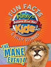 Ripley's Believe It or Not! Fun Facts and Silly Stories The Mane Event