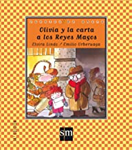 Olivia y la carta a los Reyes Magos (Cuentos de ahora) (Spanish Edition)