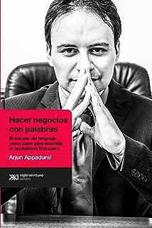Hacer negocios con palabras: El fracaso del lenguaje como clave para entender el capitalismo financiero (Antropológicas) (Spanish Edition)