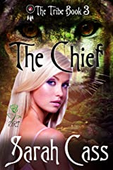 The Chief (The Tribe 3) Kindle Edition