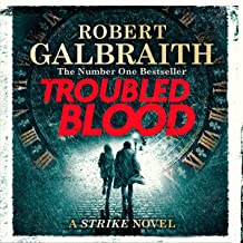 Troubled Blood: Cormoran Strike, Book 5