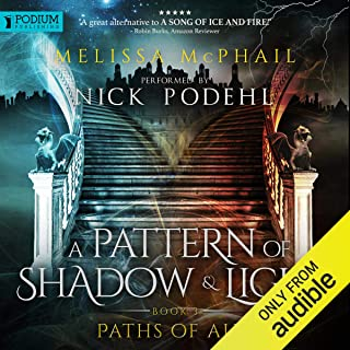 Paths of Alir: A Pattern of Shadow and Light, Book 3