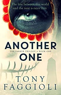 Another One: A Supernatural Crime Thriller (The Parker Trilogy Book 1)