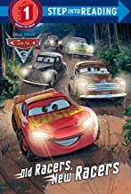 Old Racers, New Racers (Disney/Pixar Cars 3) (Step into Reading)