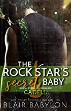 The Rock Star's Secret Baby: Rock Stars in Disguise: Cadell