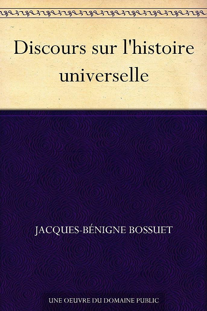 下にテストプットDiscours sur l'histoire universelle (French Edition)