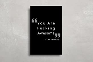 TJW Companies llc You Are F!@#$%ng Awesome Motivational Poster for the Dorm Room, Home Office or Bedroom. (11x17)