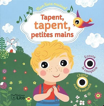 Mon livre musical: Tapent, tapent petites mains - Dès 18 mois