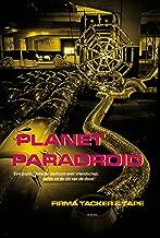 Planet Paradroid: 'Een psychedelische darkcom over vriendschap, liefde en de zin van de dood.'