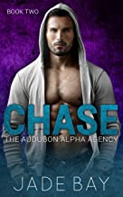 Chase (The Audubon Alpha Agency Book 2)