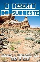 O Deserto do Sudoeste (A Serie da Natureza Livro 3)