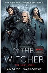 The Last Wish: Introducing the Witcher - Now a major Netflix show (English Edition) eBook Kindle