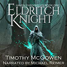 Eldritch Knight: Haven Chronicles, Book One
