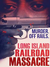 Long Island Railroad Massacre