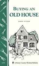 Buying an Old House: Storey Country Wisdom Bulletin A-88 (English Edition)