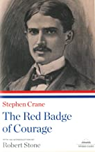 The Red Badge of Courage: A Library of America Paperback Classic