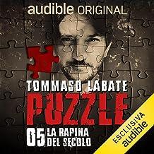 La rapina del secolo: Puzzle 5