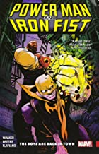 Power Man and Iron Fist Vol. 1: The Boys are Back in Town