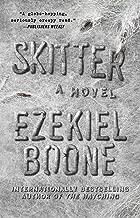 Skitter: A Novel (The Hatching Series Book 2)