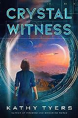 Crystal Witness Kindle Edition