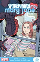 Spider-Man Loves Mary Jane: The Unexpected Thing (Spider-Man Loves Mary Jane: The Real Thing)