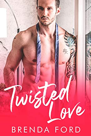 """Twisted Love: Prequel to """"The Smith Brothers"""" (English Edition)"""