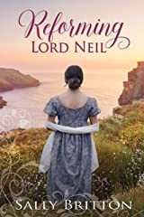 Reforming Lord Neil: A Regency Romance (Inglewood Book 5) Kindle Edition