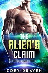 The Alien's Claim (A SciFi Alien Warrior Romance) (Warriors of Luxiria Book 8) Kindle Edition