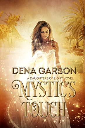 Mystic's Touch (Daughters of Light Book 1)