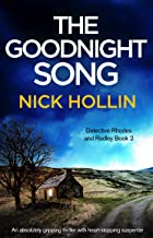 The Goodnight Song: An absolutely gripping thriller with heart-stopping suspense (Detective Rhodes and Radley Book 2)
