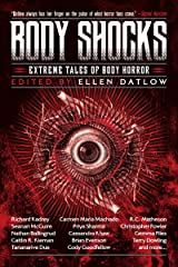 Body Shocks: Extreme Tales of Body Horror Kindle Edition
