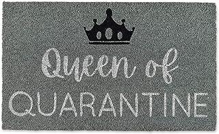 DII Natural Coir Fiber, Non-Slip PVC Backing, Indoor/Outdoor Welcome Home Doormat, 18x30, Queen of Quarantine