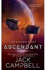 Ascendant (The Genesis Fleet Book 2) Kindle Edition