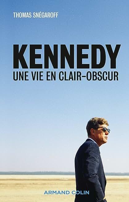 Kennedy - Une vie en clair-obscur - NP: Une vie en clair-obscur