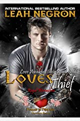 Loves Thief (Royal Werewolves ~ Love Awakens Their Royal Soul! Forged In Twilight Paranormal Romance ~ Book 1) Kindle Edition