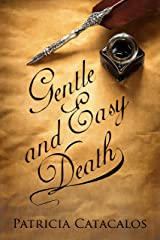 Gentle and Easy Death (1832 Regency Series Book 3) Kindle Edition